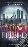 La caccia. Firebird libro