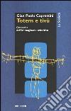 Totem e Tv. Cronache dell'immaginario televisivo libro