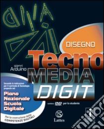 Tecnomedia digit. Mi preparo-Tavole. Con e-book. Con espansione online. Per la Scuola media. Con CD-ROM e DVD libro di Arduino Gianni