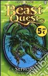 Sepron. Il serpente marino. Beast Quest (2) libro