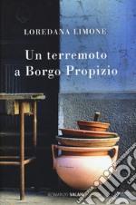 Un terremoto a Borgo Propizio libro