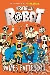 Fratello robot libro