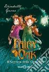 Il segreto delle gemelle. Fairy Oak (1) libro