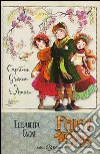 Capitan Grisam e l'amore. Fairy Oak. Vol. 4 libro