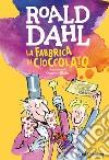 La fabbrica di cioccolato libro