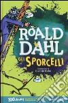 Gli sporcelli prodotto di Dahl Roald