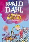 La magica medicina libro