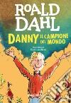 Danny il campione del mondo libro