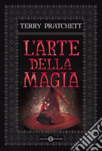 L'arte della magia libro di Pratchett Terry
