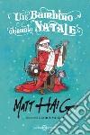 Un bambino chiamato Natale libro