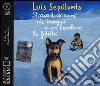 Storia di un cane che insegnò a un bambino la fedeltà letto da Dante Biagioni. Audiolibro. CD Audio formato MP3 libro