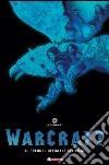 Warcraft. Il prequel ufficiale del film libro