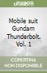 Gundam thunderbolt. Vol. 1 libro