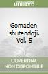 Gomaden shutendoji. Vol. 5 libro