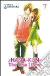 Hana-Kun, the one I love. Ediz. italiana (7) libro