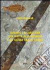 Quando la Sardegna era unita alla Francia e la Sicilia era in Africa libro