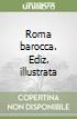Roma barocca libro di Portoghesi Paolo