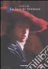 La Luce di Vermeer libro