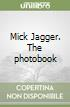 Mick Jagger. The photobook