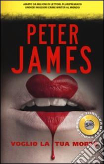 Voglio la tua morte libro di James Peter