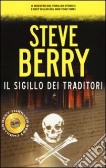 Il sigillo dei traditori libro di Berry Steve
