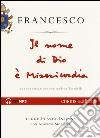Il nome di Dio è misericordia. Una conversazione con Andrea Tornielli letto da Flavio Insinna con Alberto Molinari. Audiolibro. CD Audio formato MP3 libro