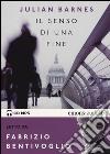 Il senso di una fine letto da Sergio Rubini. Audiolibro. CD Audio formato MP3 libro