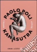 Kamasutra letto da Paolo Poli. Audiolibro. CD Audio formato MP3 libro