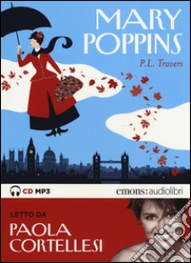 Mary Poppins letto da Paola Cortellesi libro di Travers Pamela Lyndon