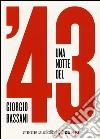 Una notte del '43. Audiolibro libro