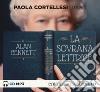 La sovrana lettrice letto da Paola Cortellesi. Audiolibro. CD Audio formato MP3 libro
