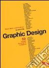 Il libro del graphic design. Ediz. illustrata libro