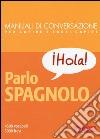 Parlo spagnolo libro