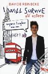 I will survive all'estero. Impara l'inglese con me. It's easy! libro