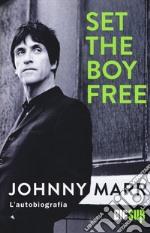 Set the boy free. L'autobiografia libro