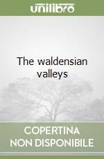 The waldensian valleys libro di Tourn Giorgio