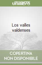 Los valles valdenses libro di Tourn Giorgio