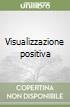 Visualizzazione positiva libro