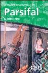 Parsifal. L'iniziazione maschile all'amore libro