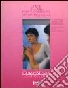 PNL. Programmazione neurolinguistica libro