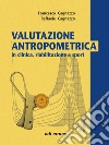 Valutazione antropometrica, riabilitazione e sport