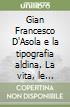 Gian Francesco D'Asola e la tipografia aldina libro