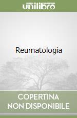 Reumatologia libro di Giordano Mario