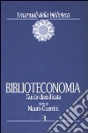 Biblioteconomia. Guida classificata libro