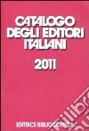 Catalogo degli editori italiani 2011 libro