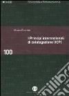 I principi internazionali di catalogazione (ICP). Universo bibliografico e teoria catalografica all'inizio del XXI secolo libro