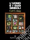 L'uomo e i suoi simboli libro di Jung Carl G.