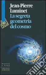 La segreta geometria del cosmo libro