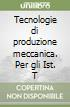 Tecnologie di produzione meccanica (2)