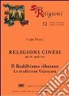 Religioni cinesi. Vol. 5: Il buddhismo tibetano. La tradizione vajrayana libro